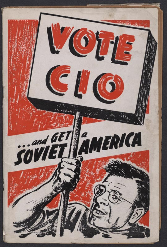 Vote CIO and get a Soviet America