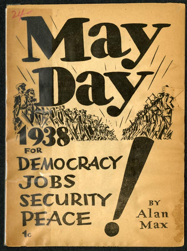 May Day: 1938 for Democracy, Jobs, Security, Peace!
