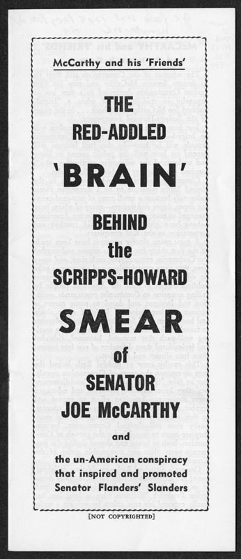 Red-addled brain behind the Scripps-Howard smear of Joseph McCarthy.