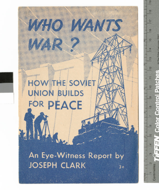 Cover of Who wants war? how the Soviet Union builds for peace