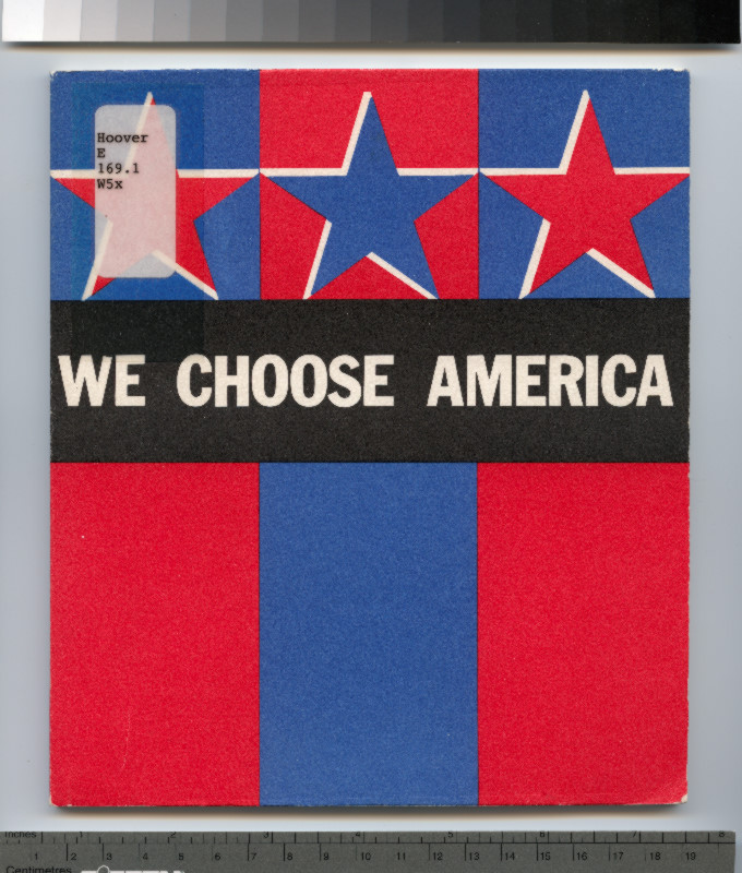We choose America / Tom Williams