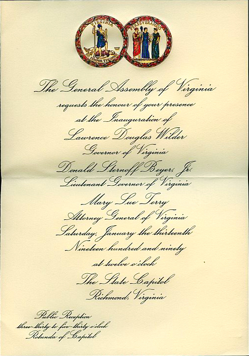 General Assembly of Virginia Inaugural Committee, State Capitol, Richmond, VA invitation to attend inauguration of Lawrence Douglas Wilder and Donald Sternoff Beyer, Jr. as Governor and Lt. Governor of Virginia, 1/13/1990