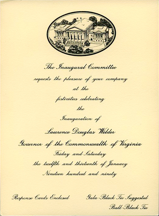 Inaugural Committee invitation to attend festivities celebrating inauguration of Lawrence Douglas Wilder as Gov. of Virgina, 12 -13 January 1990 (1 p.)