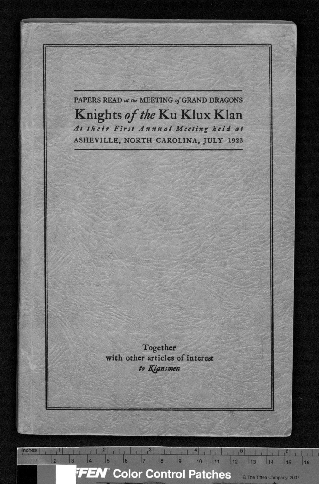 papers at the meeting of grand dragons knights of the ku  papers at the meeting of grand dragons knights of the ku klux klan at their first annual meeting held at asheville north carolina